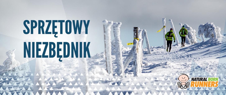 Zobacz sprzętowy niezbędnik na Zimowy Ultramaraton Karkonoski